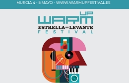 В Мурсии в начале мая пройдет фестиваль WARM UP Estrella de Levante 2018